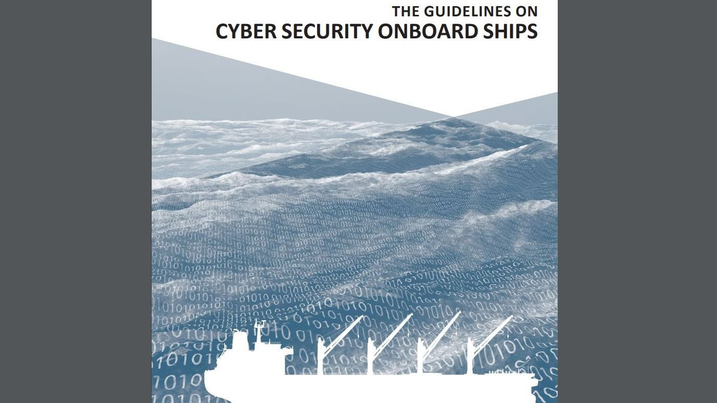 The Guidelines on Cyber Security Onboard Ship